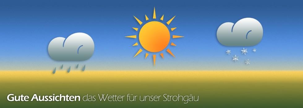 Das Strohgäu-Wetter ... gute Aussichten.